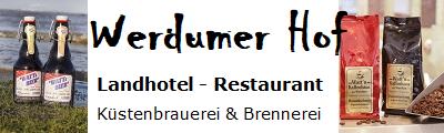 Landhotel Werdumer Hof und Ostfr. Küstenbrauerei und Brennerei zu Werdum e.K.